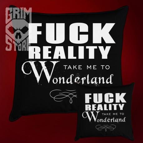 Fuck reality - pillow