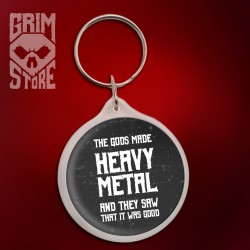 Gods made Heavy Metal - brelok