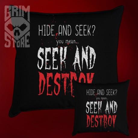 Seek and Destroy - poduszka
