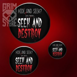 Seek and Destroy - przypinka