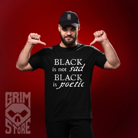 Black is not sad  - teeshirt