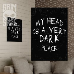 My head is a very dark place - poster