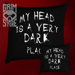 My head is a very dark place - pillow