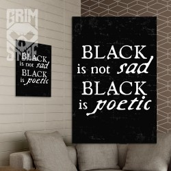 Black is not sad  - plakat