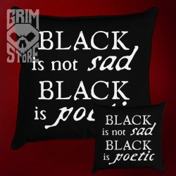 Black is not sad  - pillow