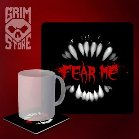 Fear me - mug coaster