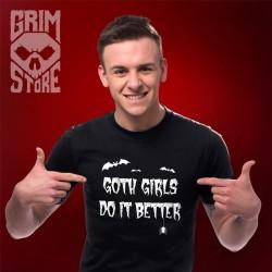 Goth girls do it better - teeshirt