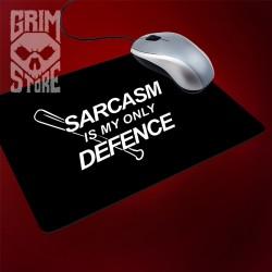 Sarcasm is my only defence - podkladka pod mysz