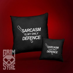 Sarcasm is my only defence- pillow